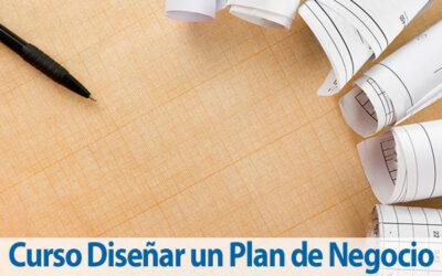 Diseñar un Plan de Negocio de la Empresa