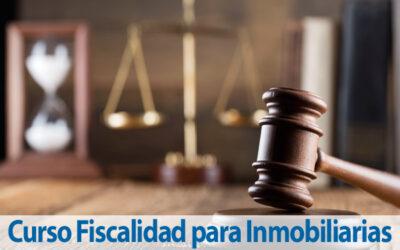 Curso Fiscalidad para Inmobiliarias